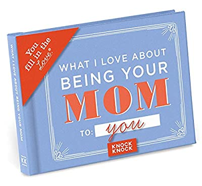 Knock Knock What I Love about Being Your Mom (for Daughter/Son) Fill in the Love Book Fill-in-the-Blank Gift Journal, 4.5 x 3.25-inches