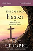 The Case for Easter: Investigating the Evidence for the Resurrection: 4 Sessions