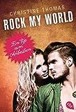 Rock my World - Ein Typ zum Anbeißen (Rock My World - Serie 2)