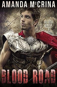 Blood Road (Blood Oath Book 1) by [Amanda McCrina]