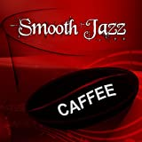 Smooth Jazz Caffee – Music to Restaurants and Coffee Shops, Bar Music Collection, Coffee Mugs, Tea...