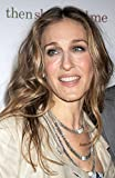 The Poster Corp Sarah Jessica Parker at Arrivals for Then
