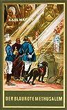 Der blaurote Methusalem: Eine lustige Studentenfahrt nach China, Band 40 der Gesammelten Werke (Karl Mays Gesammelte Werke)