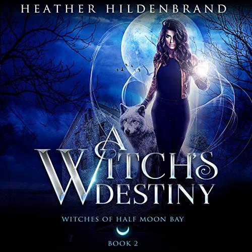 A Witch's Destiny, book #2 cover art