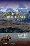 America s Public Lands: From Yellowstone to Smokey Bear and Beyond