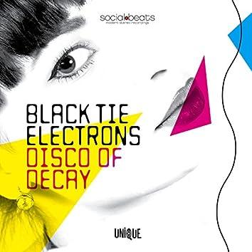 Disco of Decay