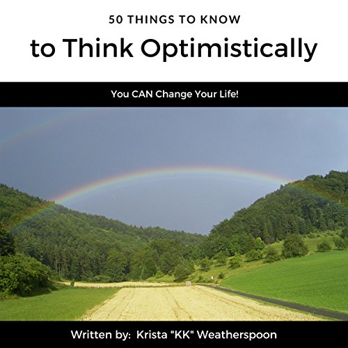 50 Thing to Know to Think Optimistically audiobook cover art