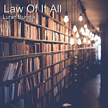 Law of It All