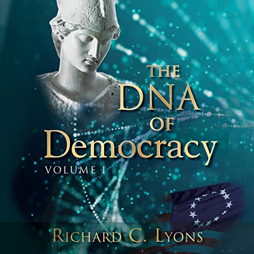 Couverture de The DNA of Democracy, Book 1