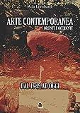Arte Contemporanea, Oriente/Occidente - dal 1945 ad oggi