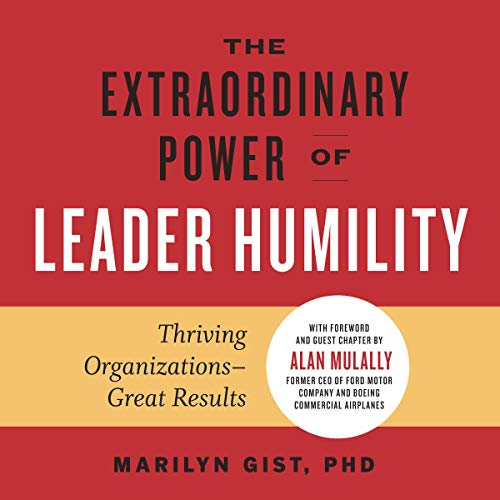 The Extraordinary Power of Leader Humility cover art