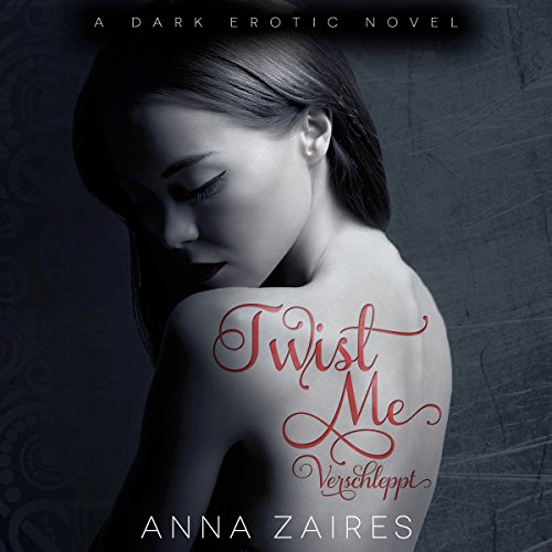 Twist Me audiobook cover art