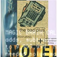 The Bad Plus by Bad Plus (2004-11-16)