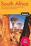 Fodor s South Africa, 4th Edition: With the Best Safari Destinations in Namibia & Botswana (Travel Guide)