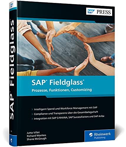 SAP Fieldglass: Das praktische Handbuch zur Personalplanung und zum Ausgabenmanagement mit dem VMS von SAP (SAP PRESS)