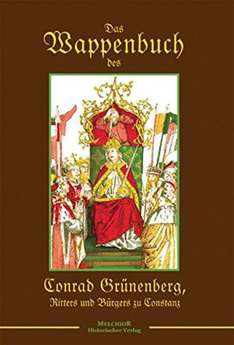 Das Wappenbuch dees Conrad Grünenbergs von 1483
