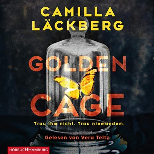 Golden Cage     Trau ihm nicht. Trau niemandem.              Autor:                                                                                                                                 Camilla Läckberg                               Sprecher:                                                                                                                                 Vera Teltz                      Spieldauer: 8 Std. und 1 Min.     4 Bewertungen     Gesamt 4,5