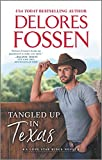 Tangled Up in Texas (Lone Star Ridge Book 1)