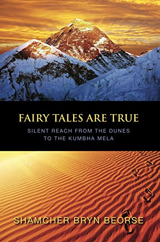Fairy Tales are True: Silent Reach from the Dunes to the Khumba ...