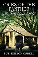 Cries of the Panther: On Mockingbird Hill