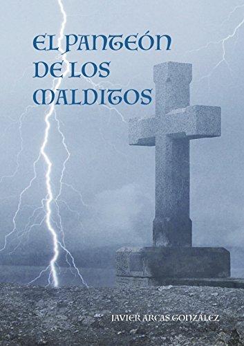EL PANTEÓN DE LOS MALDITOS