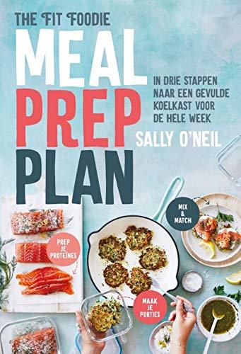 Meal prep plan: In drie stappen naar een gevulde koelkast voor de hele week