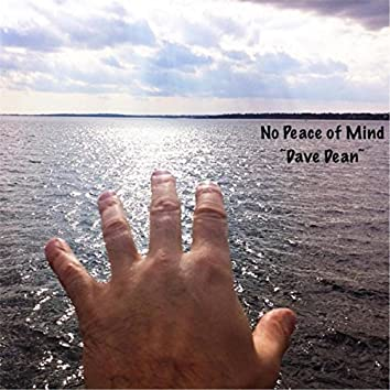 No Peace of Mind