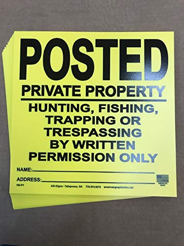 "20 Pack - 0.023"" x 11.25"" x 11.25"" HDPE Posted Private Property, Written Permission Sign"