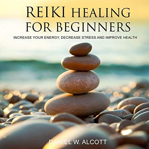 Reiki Healing for Beginners audiobook cover art