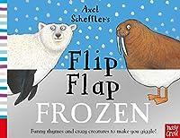 Axel Scheffler's Flip Flap Frozen (Axel Scheffler's Flip Flap Series)