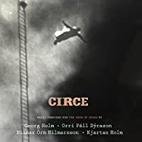 Circe by Georg Holm and Orri Pall Dyrason from Sigur Ros