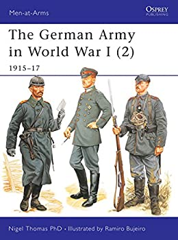 The German Army in World War I  2   1915–17  Men-at-Arms