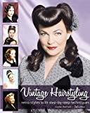 Vintage Hairstyling: Retro Styles With M
