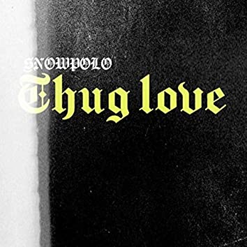 Thug Love (Live)