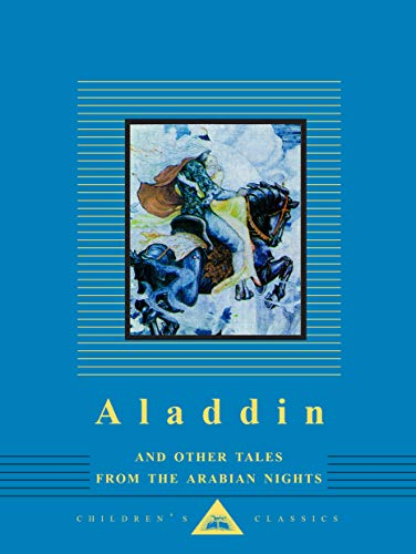 Aladdin and Other Tales from the Arabian Nights (Everyman's Library Children's Classics Series)