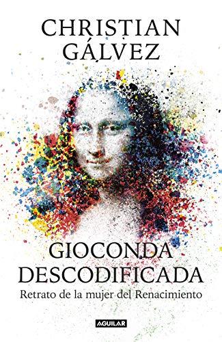 Gioconda descodificada: Retrato de la mujer del Renacimiento (Punto de mira)
