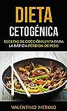 Dieta cetogénica: Recetas de cocción lenta para la rápida pérdida de peso