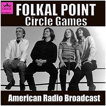 Circle Games (Live)