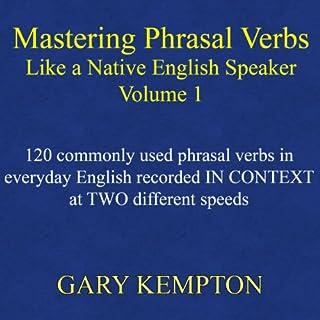 Mastering Phrasal Verbs Like a Native English Speaker cover art