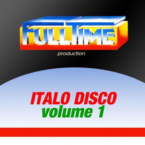 Fulltime Production: Italo Disco, Vol. 1