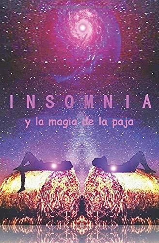 Insomnia: y la magia de la paca