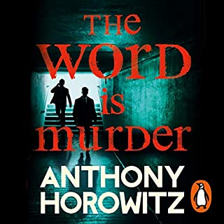 The Word Is Murder                   By:                                                                                                                                 Anthony Horowitz                               Narrated by:                                                                                                                                 Rory Kinnear                      Length: 9 hrs and 2 mins     2,114 ratings     Overall 4.5