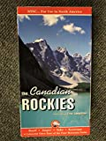 The Canadian Rockies, Banff,Jasper Yoho and Kootenay National parks [VHS]
