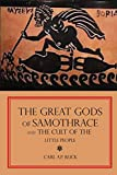The Great Gods of Samothrace and The Cult of the Little People