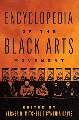 Compare Textbook Prices for Encyclopedia of the Black Arts Movement  ISBN 9781538101452 by Mitchell, Verner D.,Davis, Cynthia