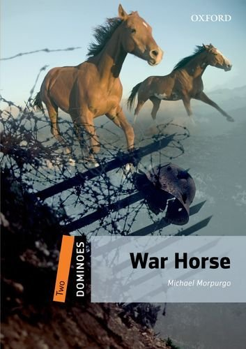 War Horse (Dominoes. Level Two) by Alex Raynham (2013-05-05)
