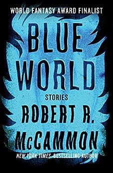 Blue World by [Robert R. McCammon]