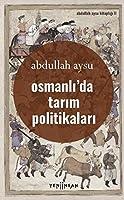 Osmanli'da Tarim Politikalari