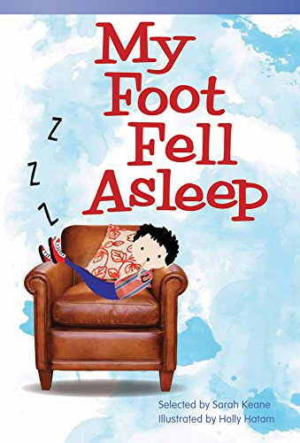 My Foot Fell Asleep (Library Bound) (Early Fluent Plus)