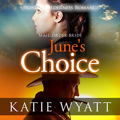 Mail Order Bride: June's Choice audiobook cover art